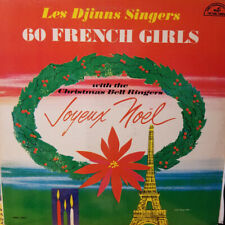 Les Djinns With The Christmas Bell Ringers – 60 French Girls - Joyeaux Noël  Lp