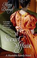 A Secret Affair: Number 5 in series (Huxtables) - New Book Balogh, Mary