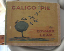 RARE Vintage Early 1900s Book - Calico Pie by Edward Lear - Frederick Warne Co