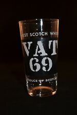 Rare Vat 69 Scotch Whiskey Collins Glass, Made in France
