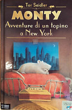 MONTY AVVENTURE DE UN TOPINO A NEW YORK DI TOR SEIDLER