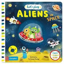 Let's Play Aliens in Space by Pan Macmillan (Board book, 2015)
