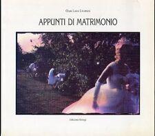 LIVERANI Gian Luca, Appunti di matrimonio. Edizioni Essegi, 1994