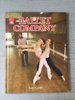 Ballet Company by Kate Castle Royal Ballet Hardback 1984 Book