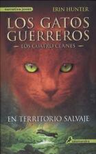 Los gatos guerreros 1: En territorio salvaje (Los Gatos Guerreros /-ExLibrary