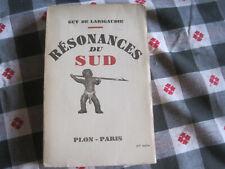 Guy de LARIGAUDIE: Résonances du sud