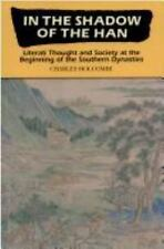 In the Shadow of the Han: Literati Thought and Society at the Beginnin-ExLibrary