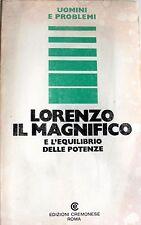 DOMENICO SERGI LORENZO IL MAGNIFICO E L'EQUILIBRIO DELLE POTENZE CREMONESE 1975