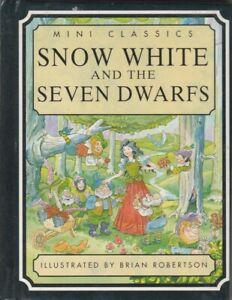 MINI CLASSICS : SNOW WHITE AND THE SEVEN DWARFS HB DJ 1995 Illustrated