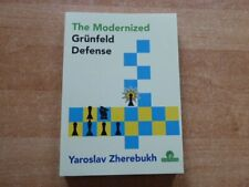The Modernized Grünfeld Defense by GM Yaroslav Zherebukh Thinkers Publ. 2020