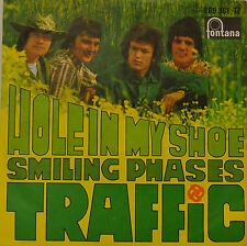 "TRAFFIC - HOLE (TROU) EN MY SHOE / SMILING (SOURIANT) PHASES 7""UNIQUE (G 579)"