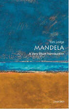 Nelson Mandela: A Very Short Introduction (Very Short Introductions), Elleke Boe