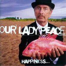 OUR LADY PEACE - HAPPINESS....IS NOT A FISH THAT YOU CAN CATCH - CD, 1999