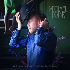 MICHAEL PRINS A DREAMER'S DREAM IS FOREVER TO BE YOURS Limited 180gram Vinyl LP