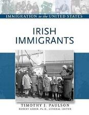 Irish Immigrants (Immigration to the United States)
