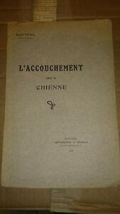 Henri Venel - l'accouchement chez la chienne - Imprimerie Bonnet 1929