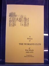 A History of the Woman's Club of Fort Worth: 1923-1973 (PB, Mullins) 180112
