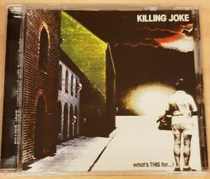KILLING JOKE 'WHAT'S THIS FOR...!' - CD ALBUM REISSUE WITH BONUS TRACKS