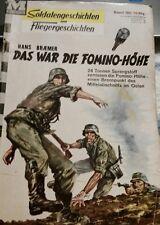 Soldaten - Fliegergeschichten Band 180 Hans Braemer Das war die Fomino - Höhe