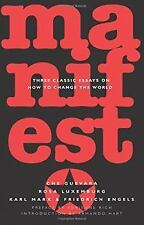 Manifesto : Three Classic Essays on How to Change the World by Rosa Luxemburg, K