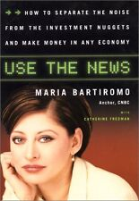 Use The News: How To Separate the Noise from the Investment Nuggets and Make Mon