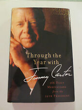 Through the Year with Jimmy Carter Signed: 366 Daily Meditations (2011)