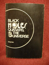 Black Holes, Quasars, & The Universe by Harry L. Shipman - 1976 paperback