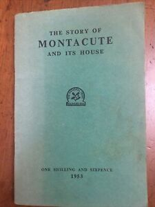 VINTAGE NATIONAL TRUST BOOKLET 1953 THE STORY OF MONTACUTE AND ITS HOUSE