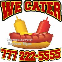 We Cater Hot Dogs Custom DECAL (Choose Your Size) Concession Food Truck Sticker