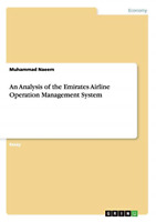 An Analysis of the Emirates Airline Operation Management System, Very Good Condi