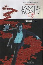 IAN fleming's James Bond 007 #08 : Eidolon Part 2 Dynamite COMICS