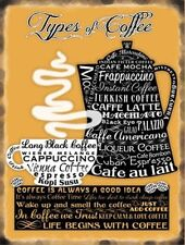 TYPES OF COFFEE CAFFE LATTE ESPRESSO CAPPUCCINO IRISH TIN SIGN METAL PLAQUE 35