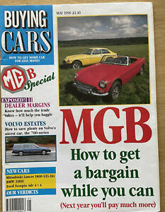 BUYING CARS-MAY 1990 inc MGB + VOLVO 700 + FORD SCORPIO 4 x 4 + BMW 318iS