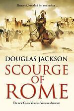Douglas Jackson - Scourge of Rome: (Gaius Valerius Verrens 6) (Paperback)