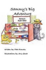 NEW Sammy's Big Adventure: Sammy's Super Safari by Pete J Mravetz