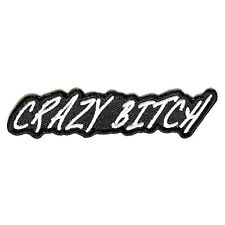 Embroidered Crazy Bitch Sew or Iron on Patch Biker Patch
