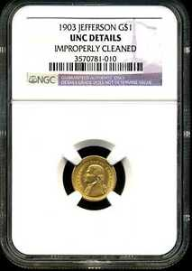 1903 $1 Jefferson Gold Commemorative Dollar UNC Detail Cleaned NGC 3570781-010