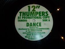 "12"" THUMPERS - Dance - UK 2-track 12"" Vinyl Single - DJ PROMO"