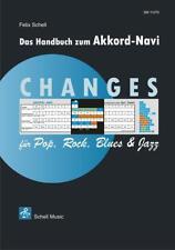 CHANGES für Rock, Pop, Blues & Jazz von Felix Schell (2013, Taschenbuch)
