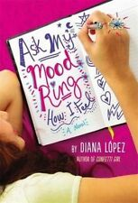 Ask My Mood Ring How I Feel, Lopez, Diana, New Book