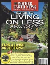 Mother Earth News GUIDE TO LIVING ON LESS (Summer 2016) NEW - FREE SHIP!!