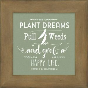 Plant Dreams Pull Weeds Wooden Box Sign, Inspirational Plaque, Galatians, New