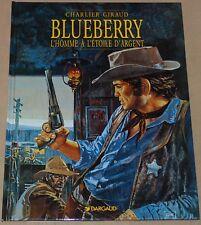 BLUEBERRY-6- / L'homme à l'étoile d'argent / RE 1999 / Comme Neuf