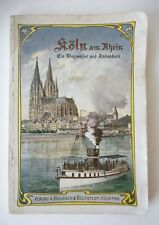 KÖLN AM RHEIN, Cologne sur le Rhin, GEORG HÖLSCHER, GUIDE TOURISTIQUE-circa 1910
