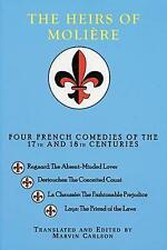 NEW The Heirs of Molière: Four French Comedies of the 17th and 18th Centuries