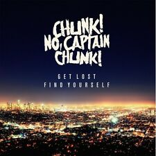 Chunk No Captain Chu - Get Lost Find Yourself [New CD]