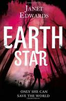 Earth Star (Earth Girl Trilogy 2) by Edwards, Janet | Paperback Book | 978000744