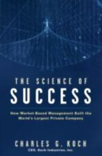 The Science of Success: How Market-Based Management Built the World's Largest Pr