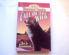 The Young Collector's Illustrated Classics The Call of the Wild Hardcover