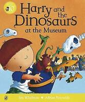 Harry and the Dinosaurs at the Museum, Whybrow, Ian, Very Good Book